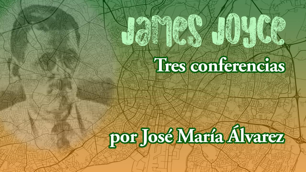 James Joyce. Tres conferencias